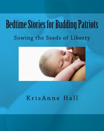 9781467951463: Bedtime Stories for Budding Patriots