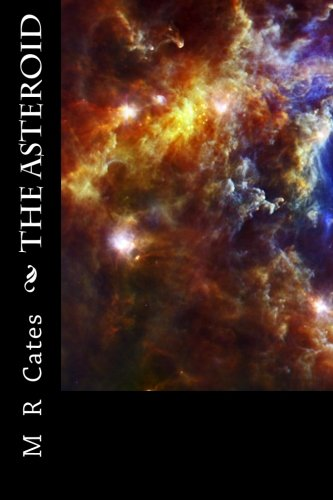 9781467953023: The Asteroid