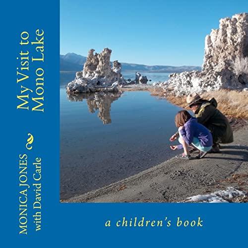 My Visit to Mono Lake: a children's book: Jones, Monica