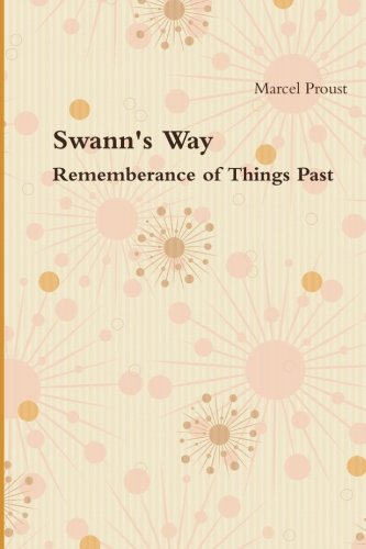 9781467953504: Swann's Way: Remembrance of Things Past