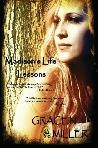 9781467954792: Madison's Life Lessons: (Prequel to the Road to Hell Series)
