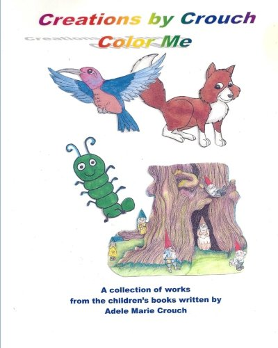 9781467955881: Creations by Crouch Color Me