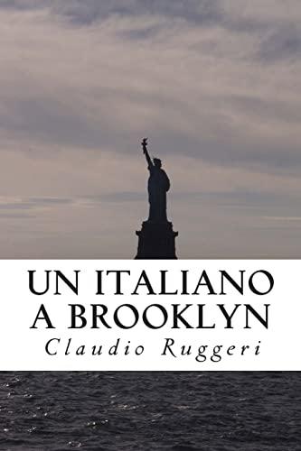 9781467957960: Un Italiano a Brooklyn (Italian Edition)
