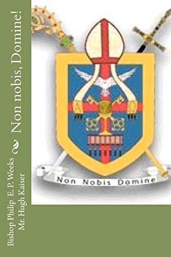 Non Nobis, Domine! (Paperback): Philip Edward Phlegar