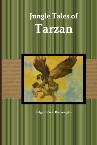 Jungle Tales of Tarzan (9781467962780) by Edgar Rice Burroughs