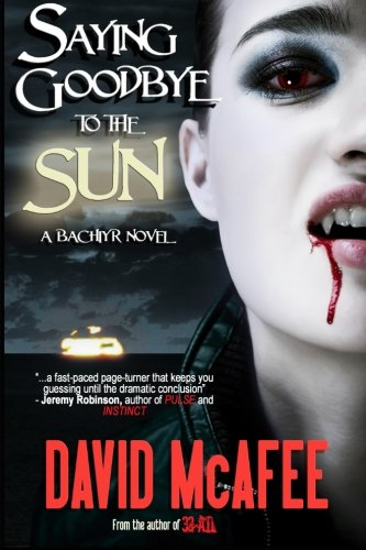 Saying Goodbye to the Sun: David McAfee