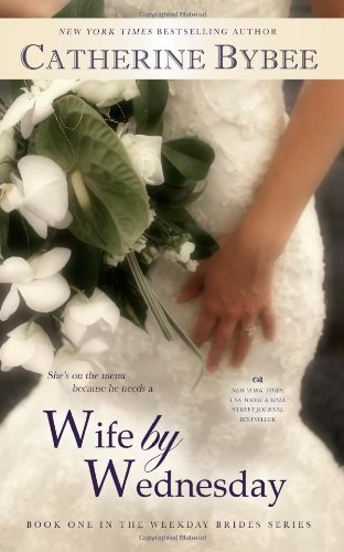 9781467964401: Wife by Wednesday (Weekday Brides)