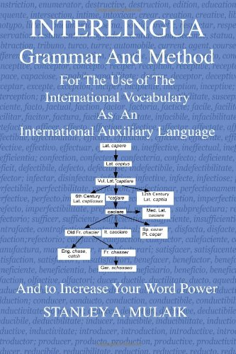 9781467964814: Interlingua Grammar and Method: For the Use of The International Vocabulary As An International Auxiliary Language And to Increase Your Word Power