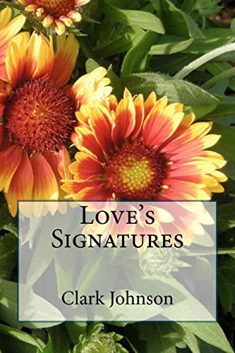 9781467966344: Love's Signatures