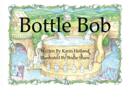Bottle Bob: Holland, Karin