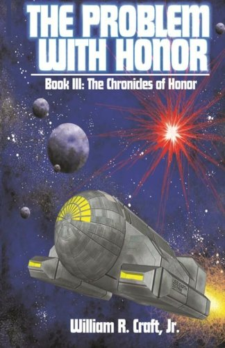 9781467967884: The Problem with Honor (Chronicles of Honor, Book 3)