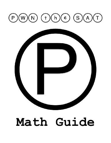 9781467968102: PWN the SAT: Math Guide