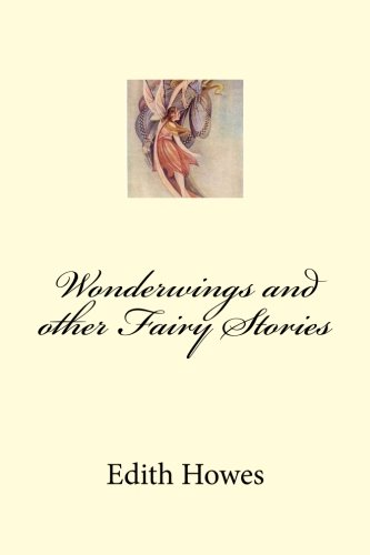 9781467969093: Wonderwings and other Fairy Stories