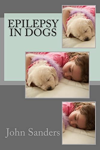 9781467969819: Epilepsy in Dogs