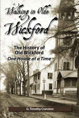 9781467970099: Walking in Olde Wickford - The History of Old Wickford One House at a Time