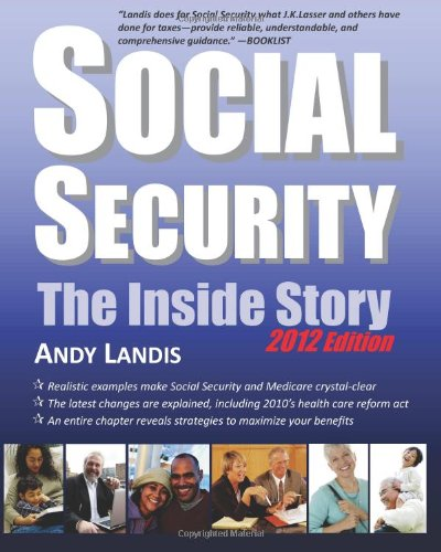 9781467970419: Social Security: The Inside Story, 2012 Edition