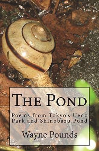 9781467971027: The Pond: Poems from Ueno Park and Shinobazu Pond