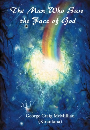 9781467972239: The man who saw the face of God