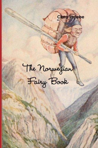 9781467973632: The Norwegian Fairy Book