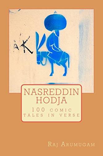 9781467973731: Nasreddin Hodja: 100 tales in verse