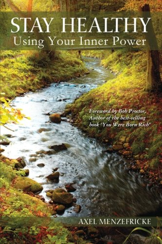 9781467973823: Stay Healthy Using Your Inner Power