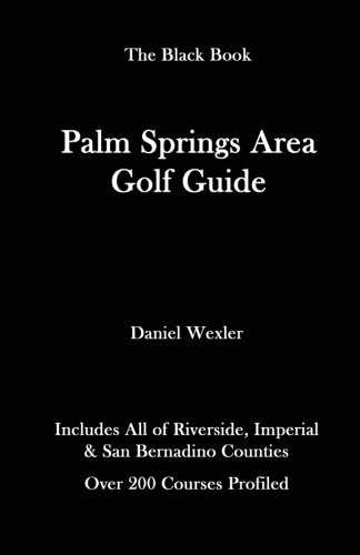9781467975643: The Palm Springs Area Golf Guide