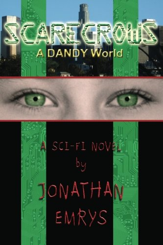 9781467976091: Scarecrows: A DANDY World (Volume 1)