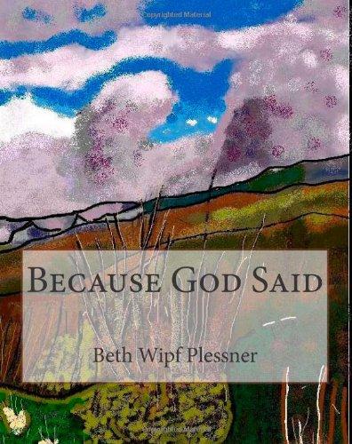 9781467978446: Because God Said