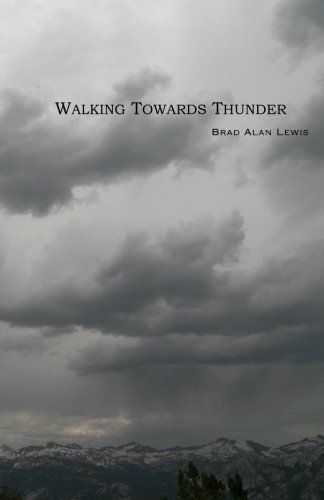 9781467978460: Walking Towards Thunder