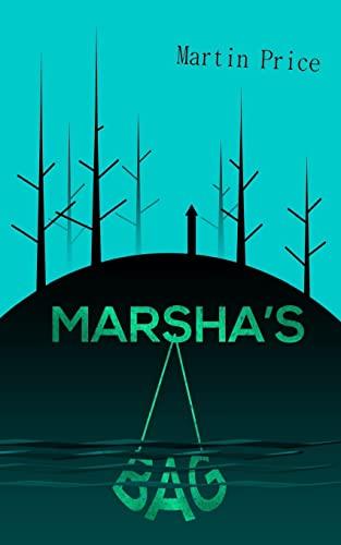 9781467979108: Marsha's Bag
