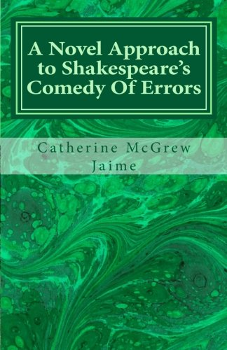9781467982191: A Novel Approach to Shakespeare's Comedy Of Errors
