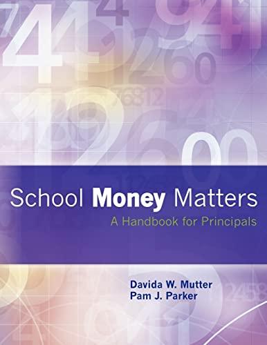 9781467982382: School Money Matters: A Handbook for Principals