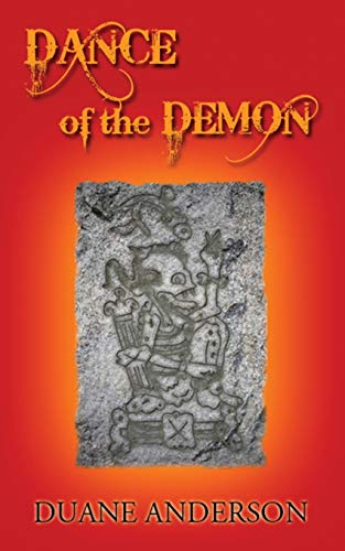 Dance of the Demon (Paperback): Duane Anderson