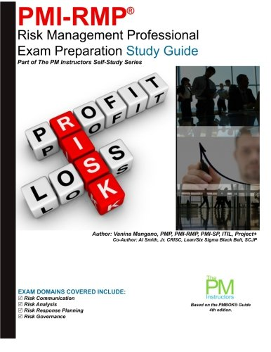 9781467983891: PMI-RMP: Risk Management Professional Exam Preparation Study Guide: Part of The PM Instructors Self-Study Series