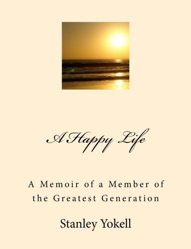 9781467985154: A Happy Life