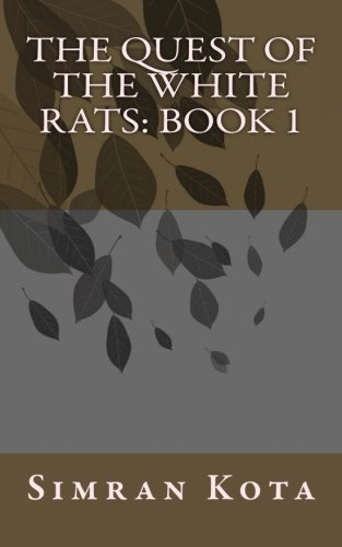 9781467987226: The Quest of the White Rats: Book 1