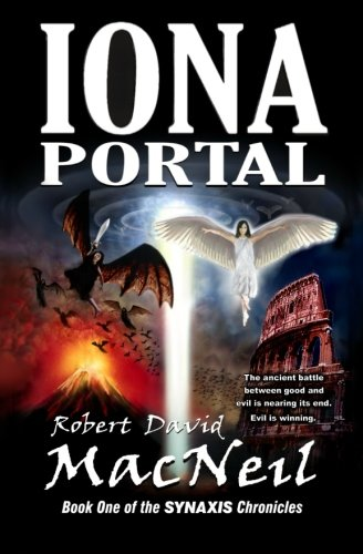 9781467992541: Iona Portal: Book One of the Synaxis Chronicles