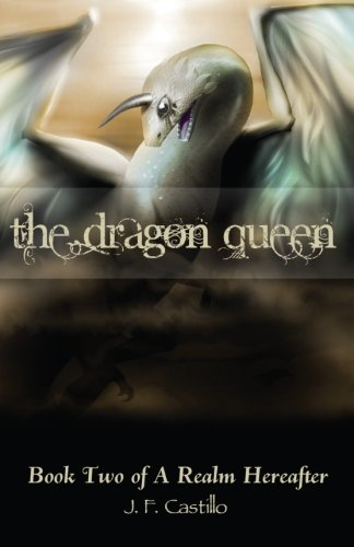 9781467994026: The Dragon Queen (A Realm Hereafter)