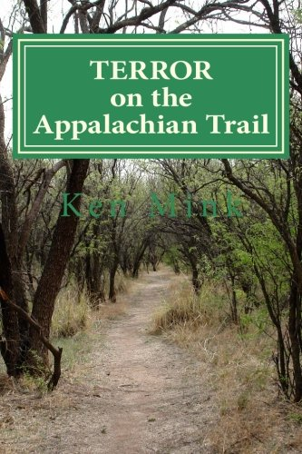 9781467996471: Terror on the Appalachian Trail: Hikers Battle Mountaineer Serial Killers