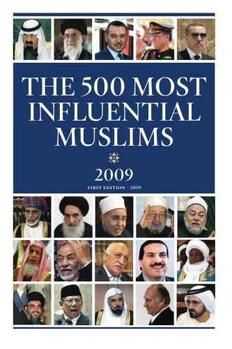 9781467999762: The 500 Most Influential Muslims 2009: The Muslim 500 - 2009