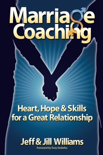 9781468000801: Marriage Coaching: Heart, Hope and Skills for a Great Relationship