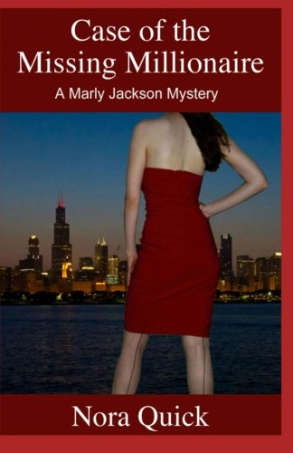 9781468002249: Case Of The Missing Millionaire: Book 1 Of The Marly Jackson Mysteries
