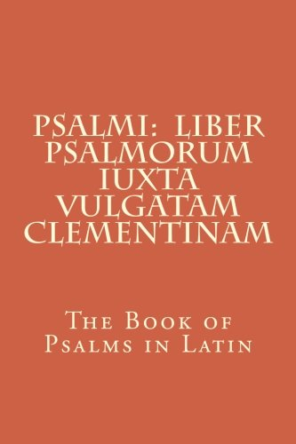 Psalmi: Liber Psalmorum iuxta Vulgatam Clementinam: The: David, King