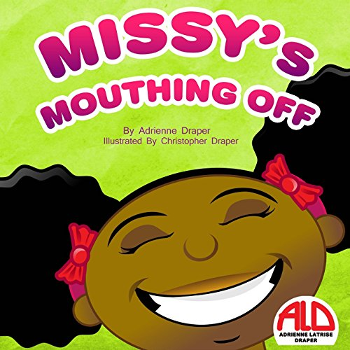 9781468002966: Missy's Mouthing Off