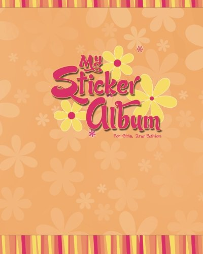 9781468005134: My Sticker Album for Girls, 2nd Edition