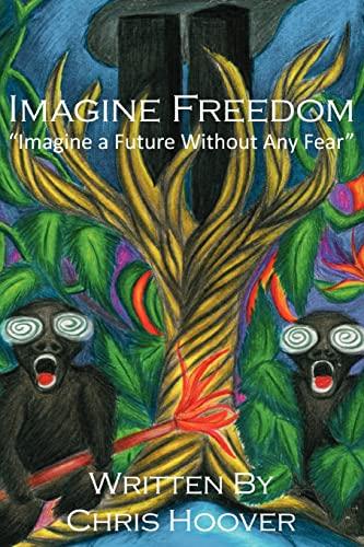 9781468008210: Imagine Freedom (Volume 1)