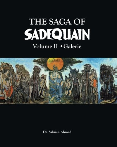 9781468009316: The Saga of SADEQUAIN, Volume II