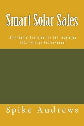 9781468010930: Smart Solar Sales: Affordable Training for the Aspiring Solar Energy Professional