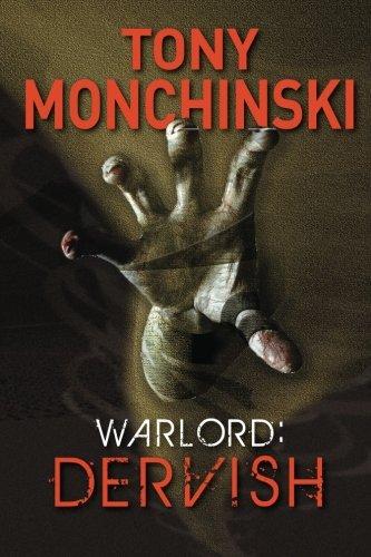 Warlord: Dervish: Monchinski, Tony