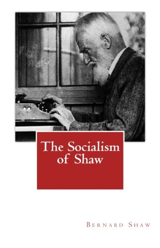 9781468014273: The Socialism of Shaw